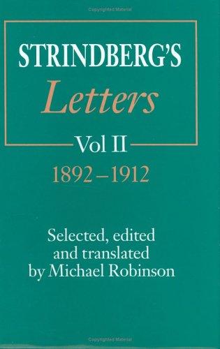 Strindberg's Letters, Volume 2: 1892-1912