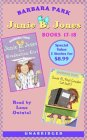 Junie B. Jones is a Graduation Girl & Junie B., First Grader (at Last!) (Junie B. Jones, #17-18)
