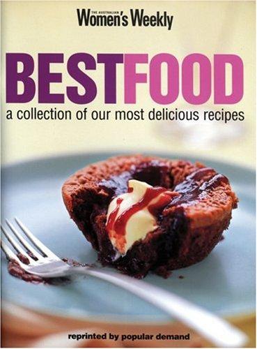 Best Food (The Australian Women's Weekly cookbooks)