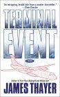 Terminal Event:  A Novel