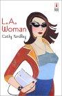 L.A. Woman by Cathy Yardley
