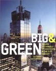 Big and Green: Sustainable Skyscrapers for the Twenty-First Century