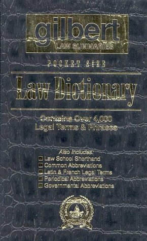 Gilbert Law Summaries Pocket Size Law Dictionary: Black