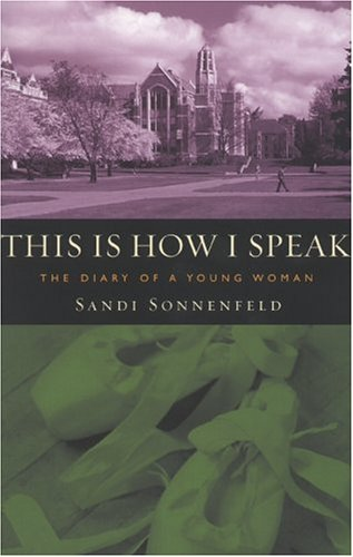 This is How I Speak: The Diary of a Young Woman