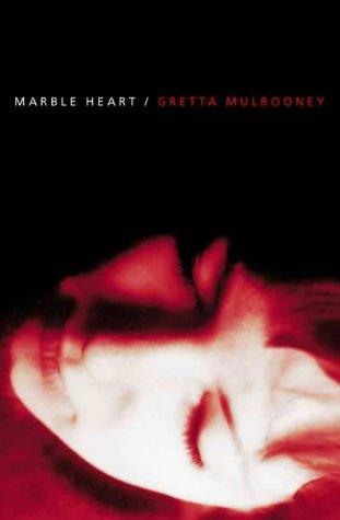 Marble Heart by Gretta Mulrooney
