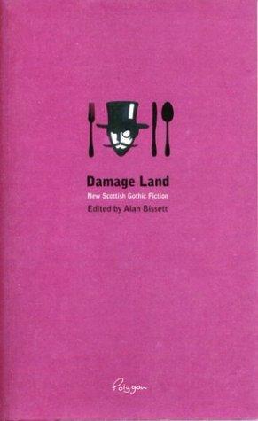 Damage Land: New Scottish Gothic Fiction