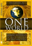 One World: Economy, Government & Religion In The Last Days