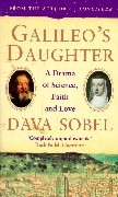 Galileos Daughter: A Drama Of Science, Faith And Love