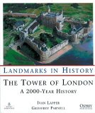 The Tower of London: A 2000 Year History (Landmarks in History)