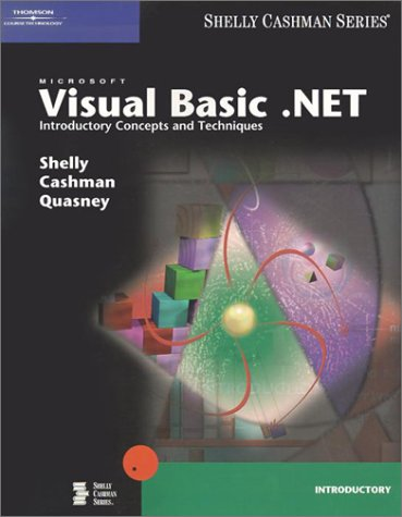 Microsoft Visual Basic .Net: Introductory Concepts and Techniques [With CDROM]