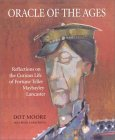 Oracle Of The Ages by Dot Moore