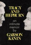 Tracy and Hepburn by Garson Kanin