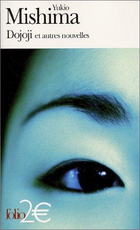 Dojoji et autres nouvelles by Yukio Mishima