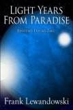 Light Years from Paradise: Einstein's Double-Take