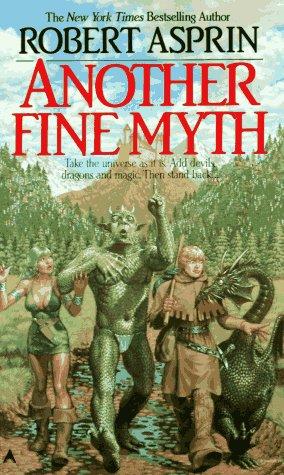Another Fine Myth by Robert Lynn Asprin