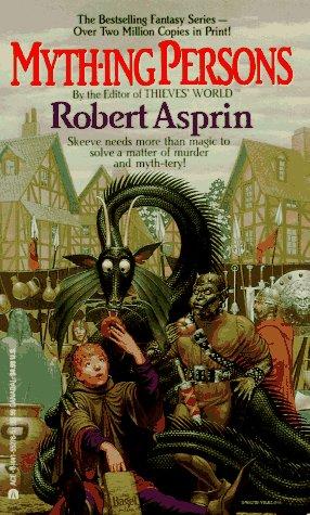 Myth-Ing Persons by Robert Lynn Asprin