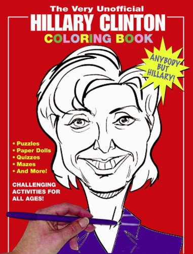 The Very Unofficial Hillary Clinton Coloring Book
