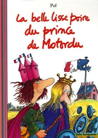 La belle lisse poire du prince de Motordu