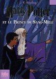 Harry Potter et le Prince de Sang-Mêlé by J.K. Rowling