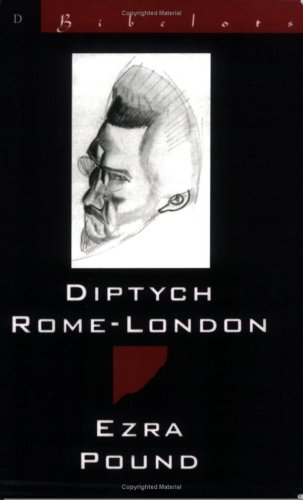 Diptych Rome-London by Ezra Pound