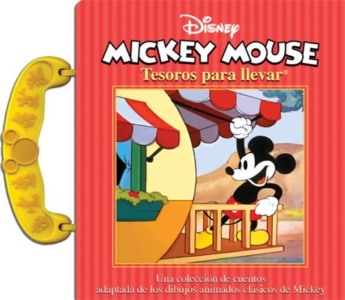 Tesoros para llevar Disney: Mickey Mouse: Carry Along Disney: Mickey Mouse, Spanish-Language Edition