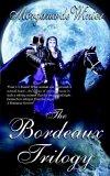 The Bordeaux Trilogy