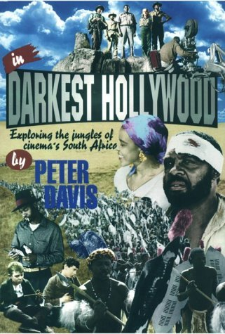 In Darkest Hollywood: Exploring the Jungles of South Africa