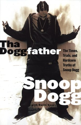 tha-doggfather-the-times-trials-and-hardcore-truths-of-snoop-dogg