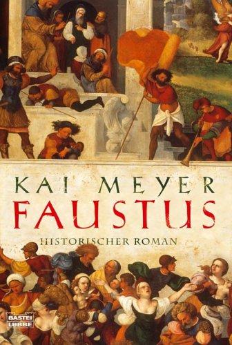 Faustus (Doktor Faustus Trilogie, #1-3)