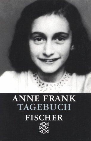 Das Tagebuch der Anne Frank by Anne Frank