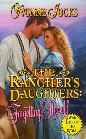 Forgetting Herself (The Rancher's Daughters, #2)