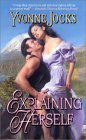 Explaining Herself (The Rancher's Daughters, #4)