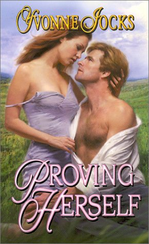 Proving Herself (The Rancher's Daughters, #3)