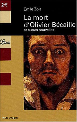 La Mort d'Olivier Bécaille et autres pièces