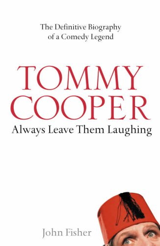 Tommy Cooper by John     Fisher