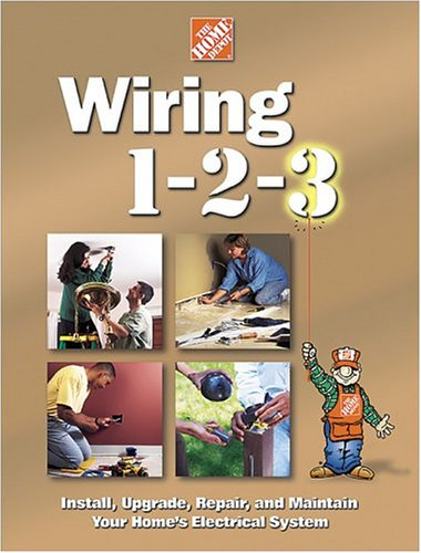 wiring 1 2 3 by home depot rh goodreads com Residential Electrical Wiring Diagrams Basic Electrical Wiring Diagrams