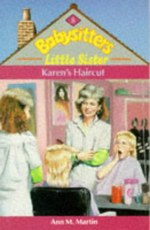 Karen's Haircut (Babysitters Little Sister, #8)