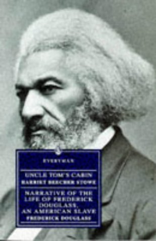 Uncle Tom's Cabin and Frederick Douglass: Narrative of the Life of Frederick Douglass, an American Slave