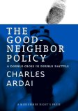 The Good Neighbor Policy: A Double-Cross in Double Dactyls