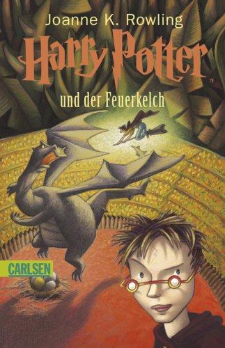 Harry Potter und der Feuerkelch by J.K. Rowling