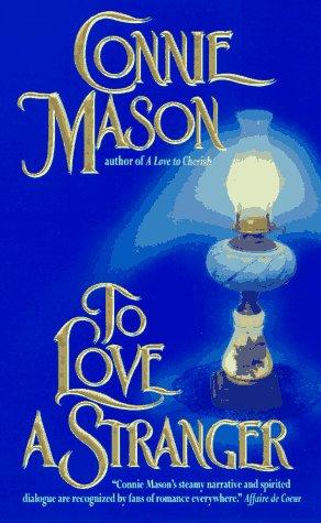 To Love a Stranger (Delaney Trilogy, #1)...