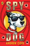 Spy Dog (Spy Dog #1)