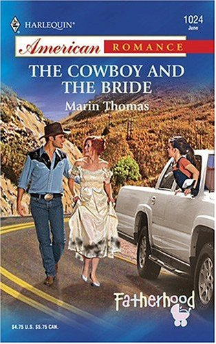 The Cowboy and the Bride by Marin Thomas