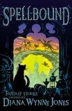 Spellbound: Fantasy Stories