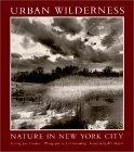 Urban Wilderness: Nature In New York City