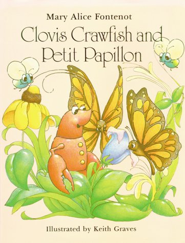 Clovis Crawfish And Petit Papillon by Mary Alice Fontenot