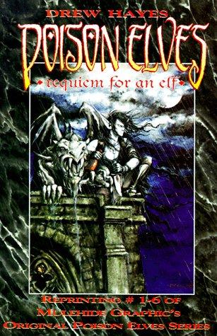 Requiem for an Elf (Poison Elves, Vol. 1)