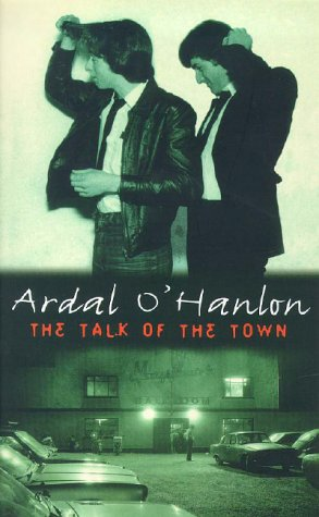 The Talk of the Town by Ardal O'Hanlon
