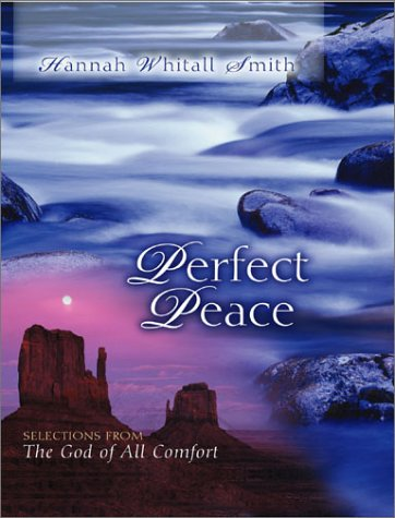 Perfect Peace: Selections from the God of All Comfort