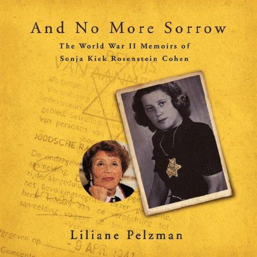 And No More Sorrow by Liliane Pelzman